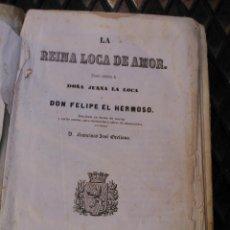 Libros antiguos: LA REINA LOCA DE AMOR. Lote 85955536