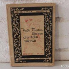 Libros antiguos: LAS MAS DIVERTIDAS HISTORIAS. MARK TWAIN. SANTIAGO DE CHILE: EDICIONES ERCILLA, 1936. INTONSO. RARO!. Lote 86106452