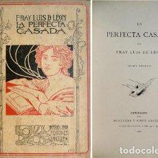 Libros antiguos: LEÓN, FRAY LUIS DE. LA PERFECTA CASADA. EDICIÓN ILUSTRADA. 1898.. Lote 86352088