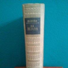 Libros antiguos: LA ILIADA DE HOMERO - EDITORIAL IBERIA 1955 . Lote 86368724
