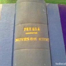 Libros antiguos: PEREDA, JOSE MARÍA - NUBES DE ESTÍO (VICTORIANO SUAREZ, 1921) CARTONÉ TELA DE ÉPOCA. Lote 86957524