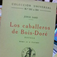 Libros antiguos: SAND, JORGE - LOS CABALLERO DE BOIS - DORÉ - TOMO II - (CALPE, 1922). Lote 86963096