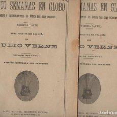 Libros antiguos: JULIO VERNE : CINCO SEMANAS EN GLOBO (SÁENZ DE JUBERA, S.F.) DOS CUADERNOS. Lote 87902888
