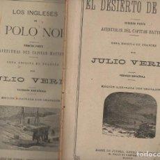 Libros antiguos: JULIO VERNE : AVENTURAS DEL CAPITÁN HATTERAS (SÁENZ DE JUBERA, S.F.) DOS CUADERNOS. Lote 87903880