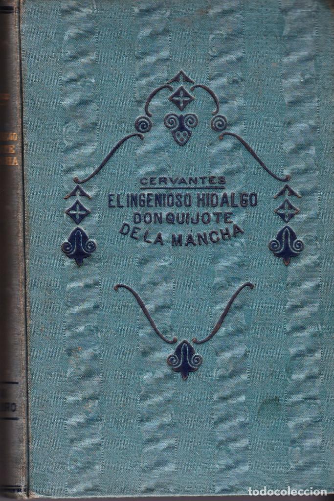 EL INGENIOSO IDALGO DON QUIJOTE DE LA MANCHA (Libros antiguos (hasta 1936), raros y curiosos - Literatura - Narrativa - Clásicos)