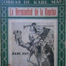 Libros antiguos: LA HERMANDAD DE LA KOPCHA OBRAS DE KARL MAY MOLINO. Lote 89014376