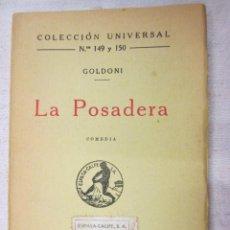 Libros antiguos: LA POSADERA - GOLDONI - ESPASA CALPE COLECCION UNIVERSAL 1937, Nº 149. Lote 3487317