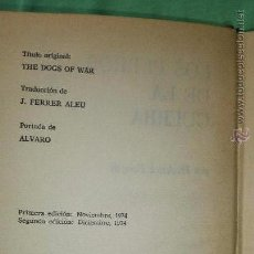 Libros antiguos: LIBRO LOS PERROS DE LA GUERRA - FREDEDICK FORSYTH - PRIMERA EDICION . Lote 90195980