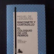 Libros antiguos: RINCONETE Y CORTADILLO / EL COLOQUIO DE LOS PERROS / NARRATIVA AUSTRAL. Lote 90363292