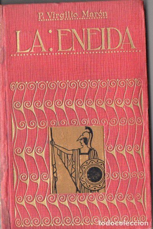 VRGILIO : LA ENEIDA (IBÉRICA, 1920) VERSIÓN COMPLETA DE E. OCHOA (Libros antiguos (hasta 1936), raros y curiosos - Literatura - Narrativa - Clásicos)