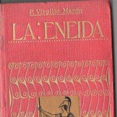 Libros antiguos: VRGILIO : LA ENEIDA (IBÉRICA, 1920) VERSIÓN COMPLETA DE E. OCHOA. Lote 90428624