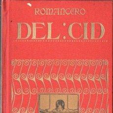 Libros antiguos: ROMANCERO DEL CID (IBÉRICA, C. 1920) EDICIÓN DE LUIS VIADA Y LLUCH. Lote 90429394