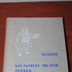 Libros antiguos: LOS PAPELES DEL CLUB PICKWICK - CHARLES DICKENS - ILUSTRACIONES DE CASTANYS - 1962. Lote 90617590