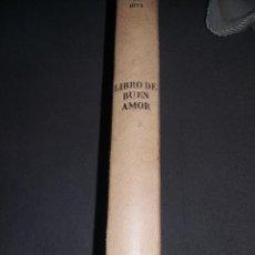 Libros antiguos: FACSIMIL. LIBRO DE BUEN AMOR. JUAN RUIZ ARCIPRESTE DE HITA. 1974. EDIC. RAE REF. 191. Lote 90724315