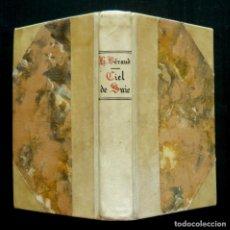 Libros antiguos: 1933 - PERGAMINO - HENRI BÉRAUD: CIEL DE SUIE - PARIS, LES EDITIONS DE FRANCE - ENCUADERNACIÓN. Lote 90740085