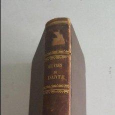 Libros antiguos: OBRAS DE DANTE-1866-LA DIVINE COMEDIE -LA VIE NOUVELLE-CHARPENTIER PARIS. Lote 91023610