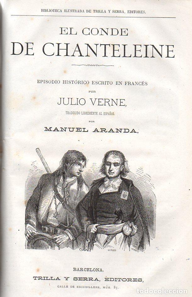 Libros antiguos: OBRAS DE JULIO VERNE (GASPAR Y ROIG / TRILLA Y SERRA, DESDE 1876) CON PRIMERAS EDICIONES -VER LISTA - Foto 2 - 91326775