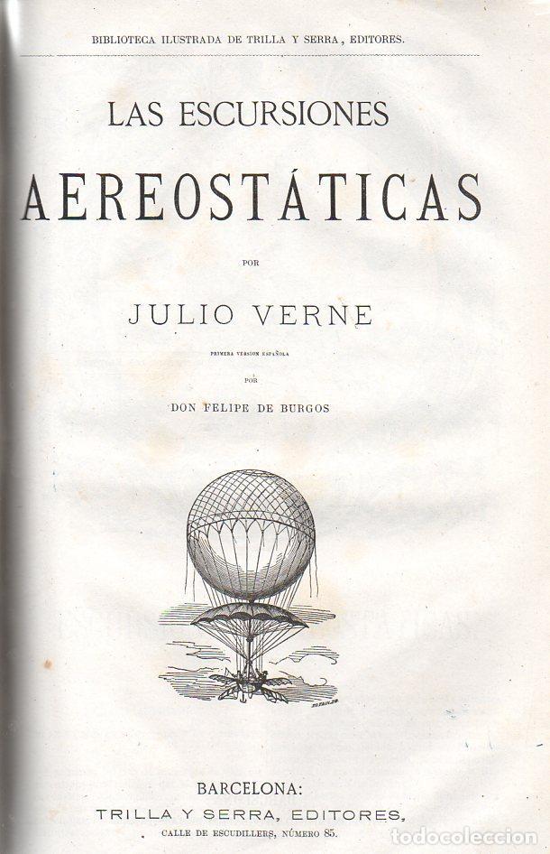 Libros antiguos: OBRAS DE JULIO VERNE (GASPAR Y ROIG / TRILLA Y SERRA, DESDE 1876) CON PRIMERAS EDICIONES -VER LISTA - Foto 3 - 91326775