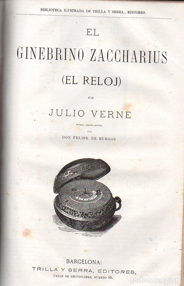 Libros antiguos: OBRAS DE JULIO VERNE (GASPAR Y ROIG / TRILLA Y SERRA, DESDE 1876) CON PRIMERAS EDICIONES -VER LISTA - Foto 4 - 91326775