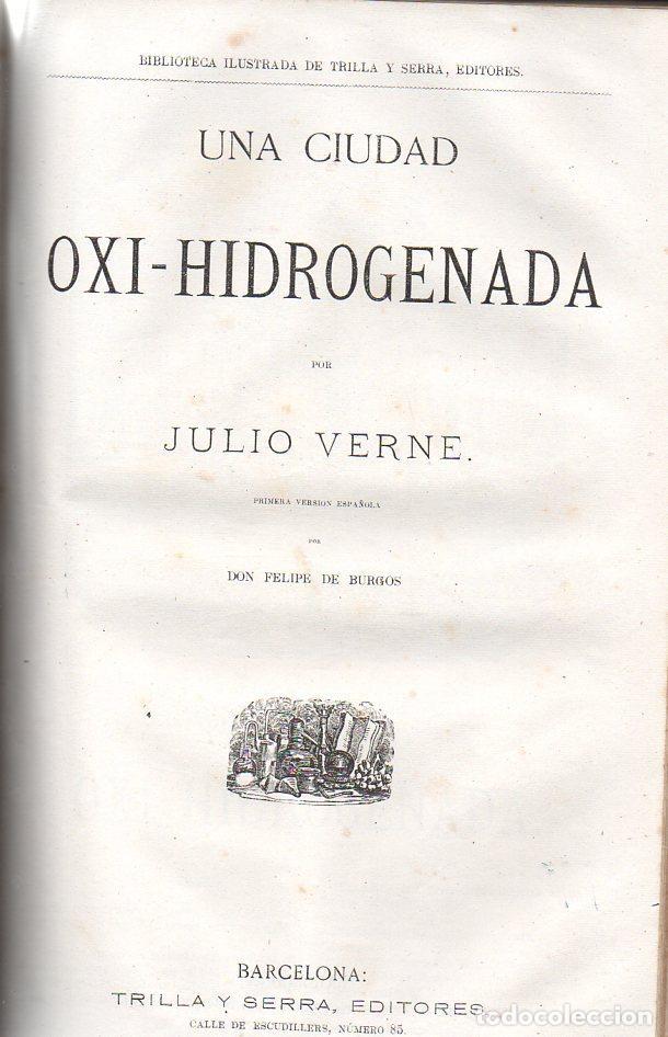 Libros antiguos: OBRAS DE JULIO VERNE (GASPAR Y ROIG / TRILLA Y SERRA, DESDE 1876) CON PRIMERAS EDICIONES -VER LISTA - Foto 5 - 91326775