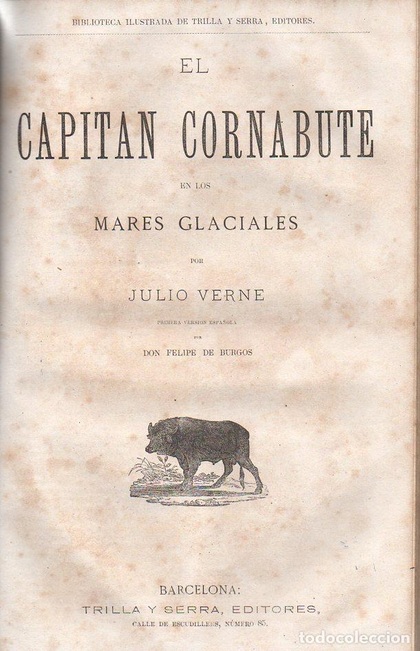 Libros antiguos: OBRAS DE JULIO VERNE (GASPAR Y ROIG / TRILLA Y SERRA, DESDE 1876) CON PRIMERAS EDICIONES -VER LISTA - Foto 6 - 91326775