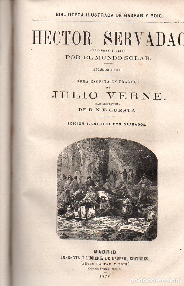 Libros antiguos: OBRAS DE JULIO VERNE (GASPAR Y ROIG / TRILLA Y SERRA, DESDE 1876) CON PRIMERAS EDICIONES -VER LISTA - Foto 7 - 91326775