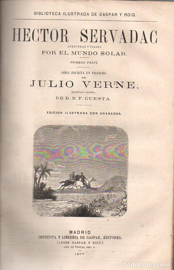 Libros antiguos: OBRAS DE JULIO VERNE (GASPAR Y ROIG / TRILLA Y SERRA, DESDE 1876) CON PRIMERAS EDICIONES -VER LISTA - Foto 8 - 91326775