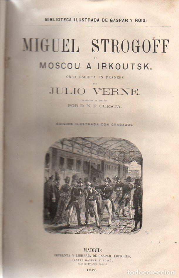 Libros antiguos: OBRAS DE JULIO VERNE (GASPAR Y ROIG / TRILLA Y SERRA, DESDE 1876) CON PRIMERAS EDICIONES -VER LISTA - Foto 10 - 91326775