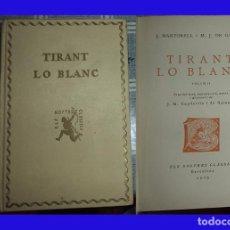 Libros antiguos: 1925 TIRANT LO BLANC MARTOREL TM II NOSTRES CLASSICS N.º 4/5 PASTA DURA 310 PAGINAS ILUSTRADO . Lote 91546385