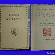 Libros antiguos: 1926 TIRANT LO BLANC MARTOREL TM I NOSTRES CLASSICS N.º 2 PASTA DURA 175 PAGINAS ILUSTRADO. Lote 91547145