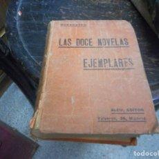 Libros antiguos: LIBRO LAS DOCE NOVELAS EJEMPLARES DE CERVANTES 1914. Lote 102484679