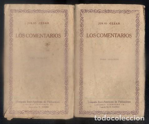 LOS COMENTARIOS. LAS CIEN MEJORES OBRAS DE LA LITERATURA UNIVERSAL -VOL. 9 Y 10. 2 TOMOS.- CESAR, J. (Libros antiguos (hasta 1936), raros y curiosos - Literatura - Narrativa - Clásicos)
