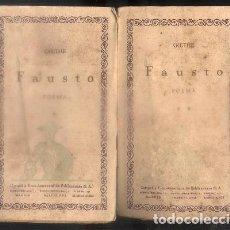 Libros antiguos: FAUSTO, POEMA. LAS CIEN MEJORES OBRAS DE LA LITERATURA UNIVERSAL -VOL. 51 Y 52. 2 TOMOS. - GOETHE.. Lote 92731430