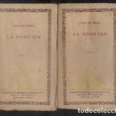 Libros antiguos: LA DOROTEA. LAS CIEN MEJORES OBRAS DE LA LITERATURA ESPAÑOLA -VOL. 54 Y 55. 2 TOMOS.- LOPE DE VEGA.. Lote 92738310