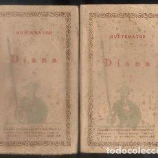 Libros antiguos: DIANA. LAS CIEN MEJORES OBRAS DE LA LITERATURA ESPAÑOLA -VOL. 87 Y 88. 2 TOMOS.- MONTEMAYOR.. Lote 92741490