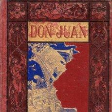 Libros antiguos: LORD BYRON : DON JUAN (1883(. Lote 92924735