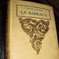 Libros antiguos: LA BARRACA . BLASCO IBAÑEZ . 1925 NOVELA . ED PROMETEO . Lote 93302410