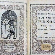 Libros antiguos: L-4256. ORLANDO FURIOSO. LUDOVICO ARIOSTO. 2 TOMOS. ORNADOS. EDITORIAL MAUCCI. 1916.. Lote 93351555