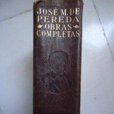 Libros antiguos: LIBRO. OBRAS COMPLETAS DE JOSÉ Mª DE PEREDA,INTRODUCCIÓN DE JOSÉ Mª DE COSSÍO. 1934.. Lote 94077850