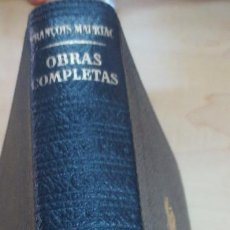 Libros antiguos: OBRAS COMPLETAS TOMO 3 FRANCOIS MAURIAC EDIT PLAZA&JANÉS AÑO 1967. Lote 94790163