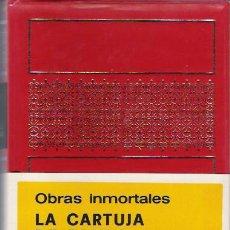 Libros antiguos: OBRAS INMORTALES.LA CARTUJA DE PARMA.AUTOR STENDHAL.. Lote 95544219