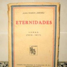 Libros antiguos: ETERNIDADES.VERSO (1916-1917) JUAN RAMÓN JIMENEZ. MADRID 1931. Lote 95757275