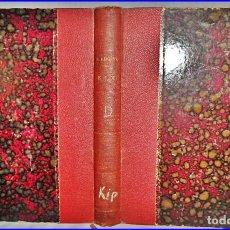 Libros antiguos: AÑO 1901: LIBRO DE RUDYARD KIPLING: KIM.. Lote 95789651