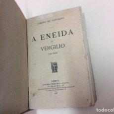 Libros antiguos: LA ENEIDA DE VERGILIO LIDA HOY, POR COELHO DE CARVALHO, 1908, RARO. Lote 95795703