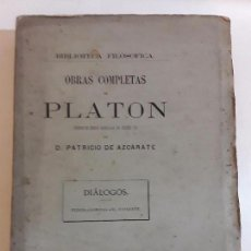 Libros antiguos: PLATON- BIBLIOTECA FILOSOFICA VOLUMEN V - DIALOGOS - PATRICIO AZCARATE - MADRID 1871. Lote 95800263