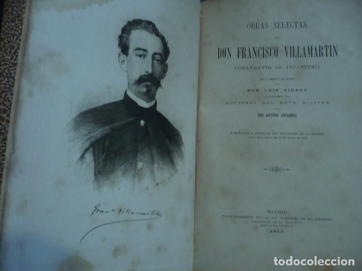Libros antiguos: OBRAS SELECTAS DE DON FRANCISCO VILLAMARTIN COMANDANTE DE INFANTERIA 1883 MADRID - Foto 3 - 95916119
