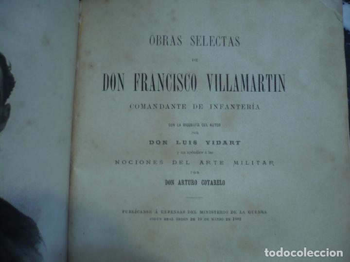 Libros antiguos: OBRAS SELECTAS DE DON FRANCISCO VILLAMARTIN COMANDANTE DE INFANTERIA 1883 MADRID - Foto 4 - 95916119