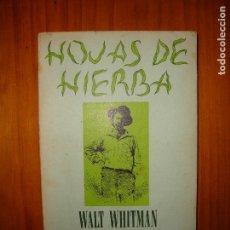 Libros antiguos: HOJAS DE HIERBA - WALT WHITMAN - TRADUCCIÓN DE JORGE LUIS BORGES - LUMEN. Lote 96215375