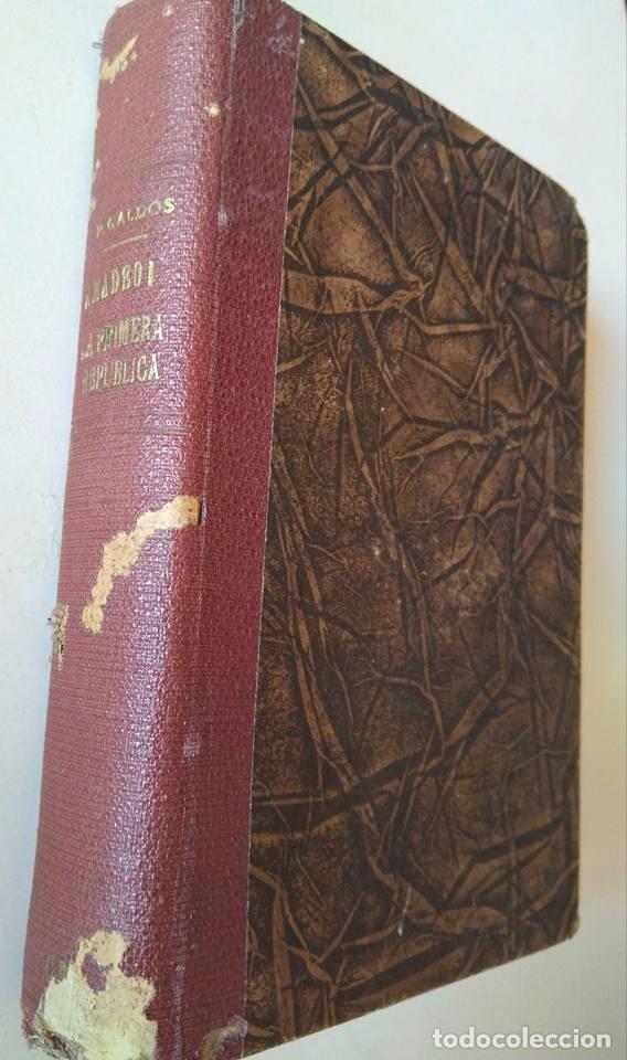 GALDÓS: AMADEO I. LA PRIMERA REPÚBLICA. DOS EPISODIOS NACIONALES EN UN SOLO TOMO (Libros antiguos (hasta 1936), raros y curiosos - Literatura - Narrativa - Clásicos)