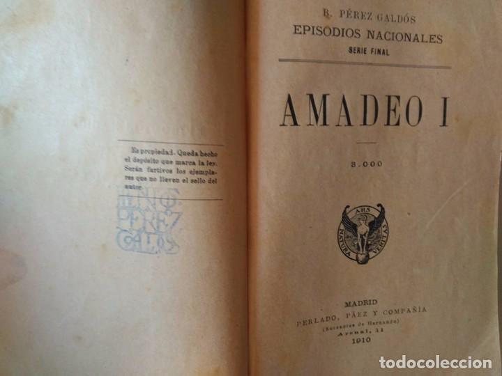 Libros antiguos: Galdós: Amadeo I. La Primera República. Dos Episodios Nacionales en un solo tomo - Foto 2 - 96234031